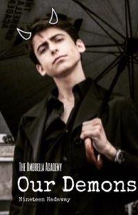 Our Demons | The Umbrella Academy | (edición)  cover