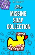 The Missing Soap Collection by Kaiddance