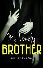 My Lovely Brother by Adiatamasa
