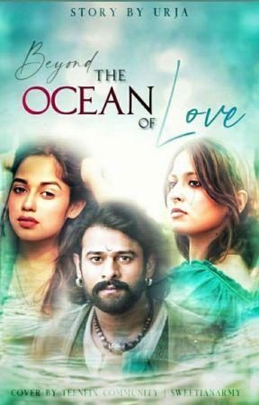 Beyond The Ocean Of 'Love' {COMPLETED} by urjapan