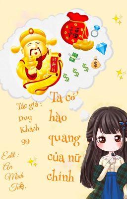 Đọc truyện [ Edit _Xuyên Nhanh ] Ta Có Hào Quang Của Nữ Chính