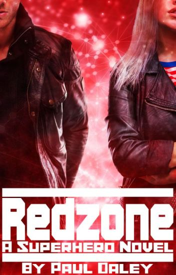 Redzone: A Superhero Novel