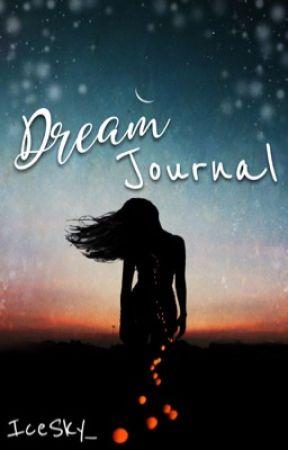 Dream Journal ✧ by IceSky_