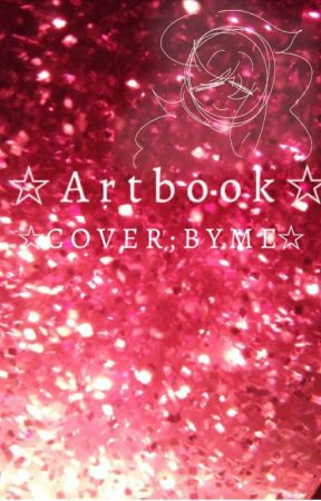 Art Book ☆ by mysexualityissimp