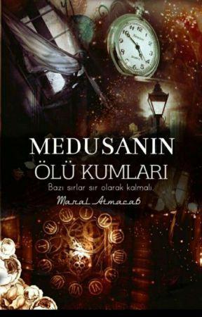 MEDUSANIN ÖLÜ KUMLARI  by Maral_Atmc6
