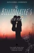 The Billionaire's New Maid (Ongoing Story✔) by aaalexandria12
