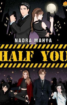 HALF YOU {Sudah Terbit} by Nadramahya