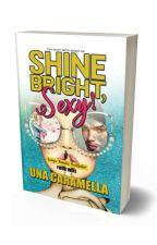 SHINE BRIGHT, SEXY!   BesQ by Una_Caramella