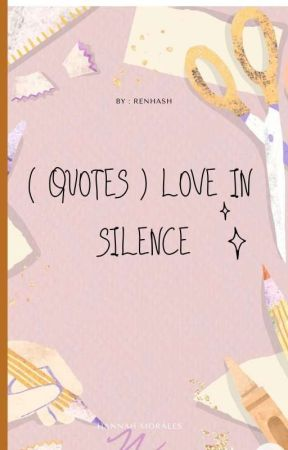 ( Quotes ) Love In Silence by Renhash
