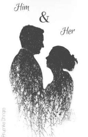 Him & Her by priyankadhingra99