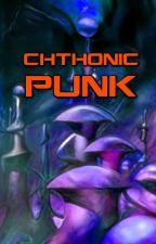 Chthonic Punk by nitronaut