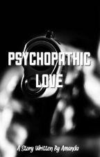 Psychopathic Love by amanda_wong_jm