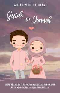Guide to Jannah [END/REVISI] cover