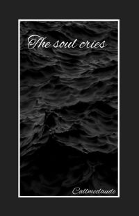 The soul cries cover