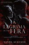 A lágrima de uma Fera - livro 2 série Condenados & apaixonados cover