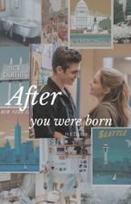 After you were born by hkdalton