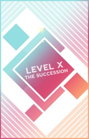 LEVEL X   The Succession by ZodiaverseRP