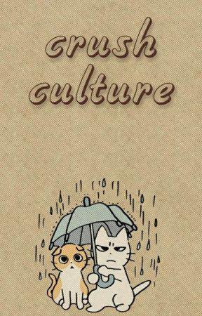 [slow-update] Crush Culture  by fartiraz