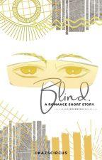 B[L]IND | bbb!solar x reader, blind!au [ ✓ ] by kazscircus