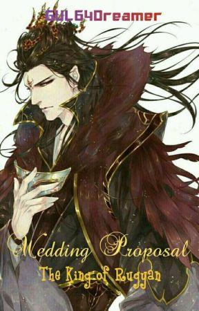 Wedding Proposal The King Of Rugyan by GUL64Dreamer
