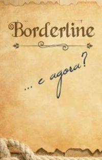 Borderline... e agora? cover