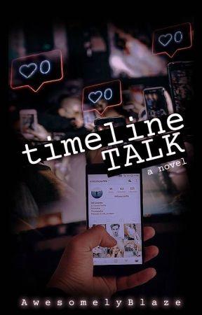 Timeline Talk by AwesomelyBlaze