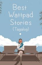 Best Wattpad Stories (Tagalog) by MaeKensei