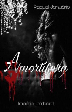 A mortífera- Livro 3 by Raqueljanuariio