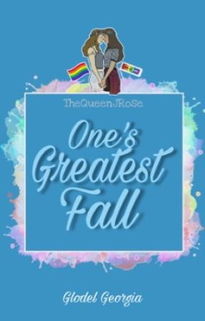 One's Greatest Fall by TheQueenJRose