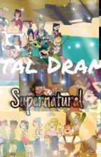 Total Drama: Supernatural (HIATUS) by CartoonAlcaholic