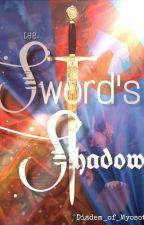 The Sword's Shadow by Diadem_of_Myosotis
