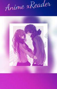 Anime x Reader cover