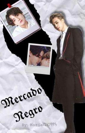 """Mercado Negro"" • Jikook • [Terminada]  by maria1210993"