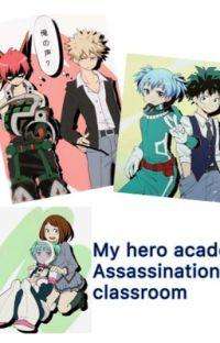 My Hero Academia x Assassination Classroom  cover