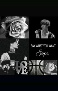 Say what you want | sope cover