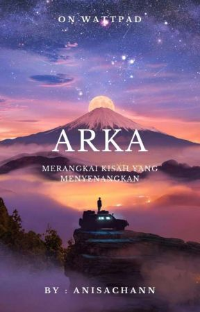 ARKA (On Going) by Anisachann