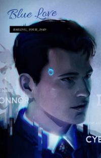 Blue Love-Conner x Reader (Book 1) |Completed| cover
