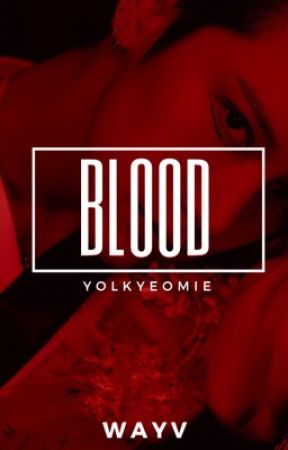 Blood   wayv by yolkyeomie