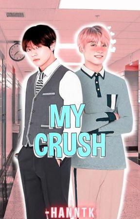My Crush | Vkook by -hanntk