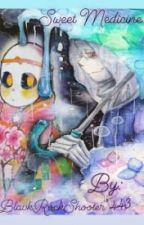 ~Sweet Medicine~ ○ Dream x Dust ● (Undertale FanFic)  ENG translate by BRS443