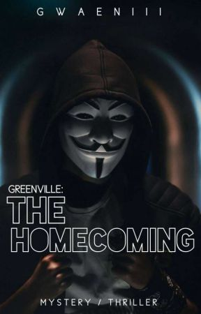 Greenville #1: The Homecoming  by Gwaeniii