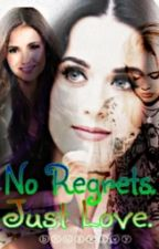 No Regrets. Just Love. (Katy Perry Fan Fiction) by bhugxivy