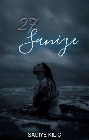 27 Saniye by -ayemben