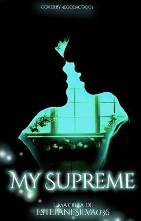 My Supreme  by EstefaneSilva036