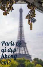 [JAEYONG] Paris có gì đẹp không em? by andrew_choi