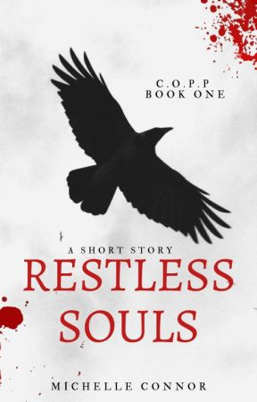 Restless Souls - A Short Story by MichelleConnor6