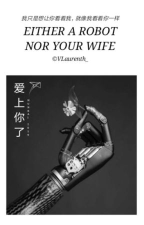 Either A Robot Nor Your Wife ✨Hunkai ✔ by VLaurenth_