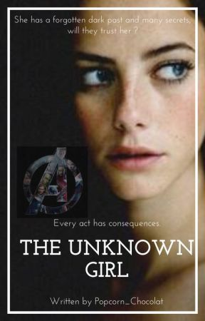 The Unknown Girl - 𝘼𝙣 𝘼𝙫𝙚𝙣𝙜𝙚𝙧𝙨 𝙎𝙩𝙤𝙧𝙮 by Popcorn_Chocolat