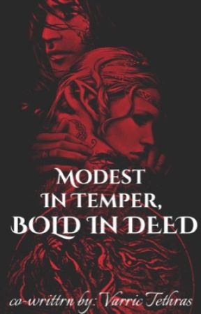 DRAGON AGE: Modest in Temper, Bold in Deed by BreeWForever