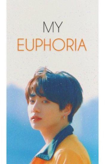 my euphoria